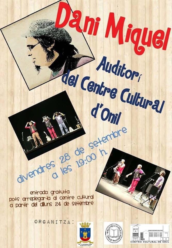 El cantacançons Dani Miquel actua el divendres 28 de setembre en Onil